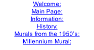 Welcome: Main Page: Information: History: Murals from the 1950's: Millennium Mural: